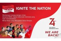 """Ignite the Nation!"" Kobarkan Semangat Digital Millennials di Bulan Kemerdekaan"